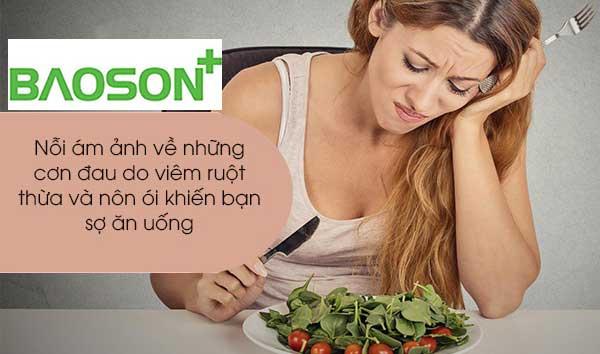 Đau ruột thừa dẫn đến tình trạng nôn ói liên tục khiến bạn chán ăn
